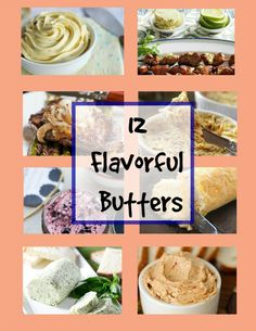 12 Flavorful Butters