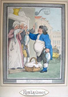 """Buy my Goose, my Fat Goose"" from ""Cries of London"" by Thomas Rowlandson, 1799."