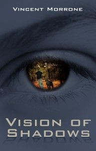 Cover for my upcoming E-Book Vision of Shadows