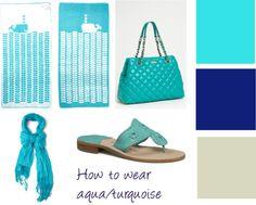 How to Wear Aqua/Turquoise