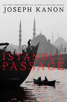 Istanbul Passage by Joseph Kanon. A spy thriller. Very well written.