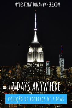 """Os Guias de Viagem """"3 Days Anywhere"""" são roteiros com um passo a passo durante 3 dias em cidades já visitadas por nós já que entendemos que 3 dias é tempo mínimo que você precisa ficar em uma cidade para ter uma ideia do que ela pode oferecer."""