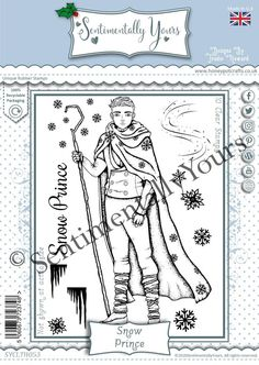 Trudie Howard Sentimentally Yours A6 Stamp Set - Snow Prince Prince, Stamp, Snow, Stamps, Human Eye