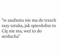 Daily Quotes, True Quotes, Polish Memes, Love Is Comic, I Hate People, Life Is Hard, True Stories, Quotations, Texts