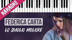 Federica Carta   Lo Sbaglio Migliore   AMICI 16   Piano Karaoke con Testo
