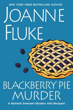 Blackberry Pie Murder by Joanne Fluke (Feb 2014)