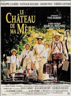 Le château de ma mère, de Yves Robert (1990) http://www.allocine.fr/film/fichefilm_gen_cfilm=6083.html