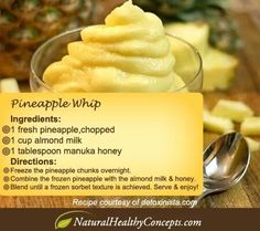 frozen pineapple-whip recipe in 10 Delicious & Super Healthy Frozen Treats Healthy Recipes, Healthy Desserts, Delicious Desserts, Snack Recipes, Dessert Recipes, Cooking Recipes, Yummy Food, Easy Recipes, Healthy Kids