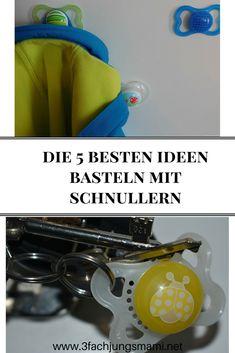 Hier findest du die besten Ideen - was man aus Schnullern basteln kann #diy #upcycling #schnuller