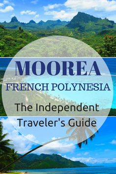 Free travel guide to Moorea in French Polynesia with lots of useful information for planning your trip to paradise!