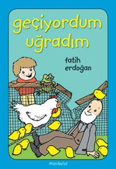 geciyordum ugradim - fatih erdogan - mavi bulut yayincilik  http://www.idefix.com/kitap/geciyordum-ugradim-fatih-erdogan/tanim.asp