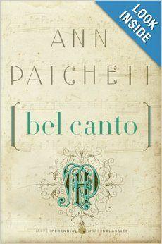 Bel Canto (P.S.): Ann Patchett: 9780061565311: Amazon.com: Books