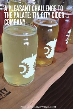A Pleasant Challenge to the Palate: Tin City Cider Company — insolence + wine