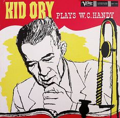 Kid Ory plays W.C. Handy, Verve 1017, David Stone Martin
