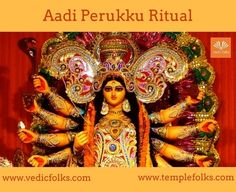 Aadi Perukku Ritual helps to attain success in all endeavours.