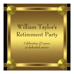 Custom Elegant Black and Gold Mans Retirement Party Personalized Invites created by CorporateCentral. This invitation design is available on many paper types and is completely custom printed. Retirement Party Themes, Retirement Celebration, Early Retirement, Black And Gold Invitations, Elegant Invitations, Invites, Invitation Paper, Invitation Design, Invitation Templates