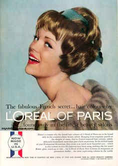 The fabulous French secret...hair colour by L'Oreal of Paris, 1960. #vintage #1960s #hair #ads