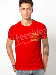 I FEEL LIKE PABLO T shirt Adult Unisex Size S-3XL - Get 10% Off!!! - Use Coupon Code 'TEES10'