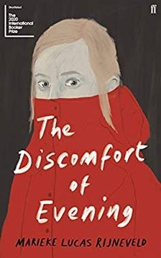 The Discomfort of Evening. ONE OF THE GUARDIAN'S 2020 HIGHLIGHTS: The sensational Dutch bestseller - Marieke Lucas Rijneveld's extraordinary portrait of a grieving farming family, translated by Michele Hutchison. Der Klang Des Herzens, Thriller, Similes And Metaphors, Good New Books, Poetry Collection, First Novel, Utrecht, Cover Design, Books To Read