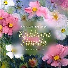 Kukkani sinulle, Kirjapaja, 2006