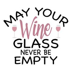Wine Craft, Wine Bottle Crafts, Bottle Art, Wine Glass Sayings, Funny Wine Sayings, Wine Signs, Bar Signs, Drinking Quotes, Types Of Wine