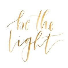 Be the light... ☀️✨ Gorgeous lettering by @beaheartdesign