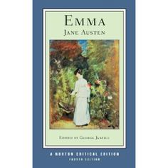 Emma (Fourth Edition) (Norton Critical Editions)/Jane Austen Emma Jane Austen, Jane Austen Books, Good Books, Books To Read, My Books, Love Book, This Book, Beloved Toni Morrison, Cultura General