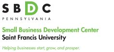 Small Business Development Center at Saint Francis University.  They offer start up workshops for aspiring business owners.