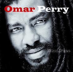 """Man Free"" Omar Perry  http://www.ndhmusic.com/Telecharger-l-album-Man-Free-de.html"