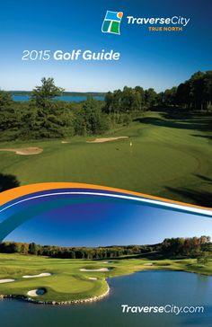 Check out the 2015 Traverse City Golf Guide!