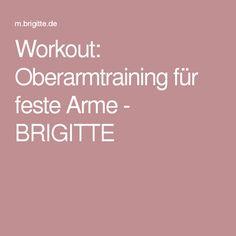 Workout: Oberarmtraining für feste Arme - BRIGITTE