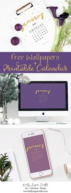 Free January 2018 Calendar Wallpapers + Printable by Kelly Sugar Crafts