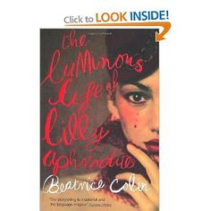 The Luminous Life of Lilly Aphrodite, Beatrice Colin, chosen by Nicci, July 11