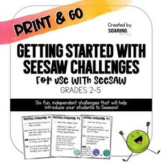 Are you ready to get started with Seesaw in your classroom? Don't know where to start? These six fun challenges will help you and your students get started with Seesaw and get them familiar with the tools within Seesaw! All with minimal prep on your