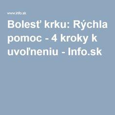 Bolesť krku: Rýchla pomoc - 4 kroky k uvoľneniu - Info.sk