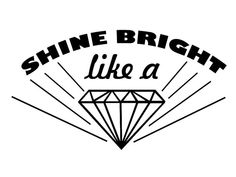 $5.00 Free Shipping! SHine Bright like a Diamond Rihanna Lyrics Decal Sticker
