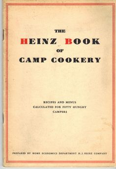 HEINZ BOOK OF CAMP COOKERY~1930~Cook Book~Camping + Vintage Post Card~Very RARE!   eBay