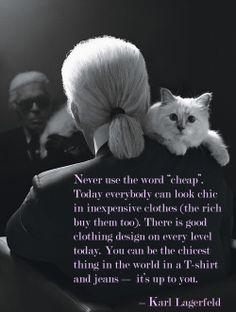 ~Karl Lagerfeld
