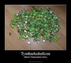 Humor.pl - Tymbarkoholizm
