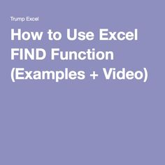 How to Use Excel FIND Function (Examples + Video)