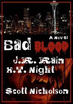 Free Kindle Book For A Limited Time : Bad Blood: A Vampire Thriller (The Spider Series: Book 1) by J.R. Rain and Scott Nicholson
