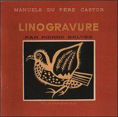 Linogravure Pierre Belvès Père Castor, 1947