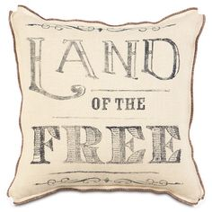 Found it at Wayfair - Americana Land of the Free Down Throw Pillow http://www.wayfair.com/daily-sales/p/Living-Room-Upholstery-Americana-Land-of-the-Free-Down-Throw-Pillow~EAN6189~E21126.html?refid=SBP.rBAZEVVeDC8vFQl1fQdEAmIHguSFnUMCjHloExpaVxM