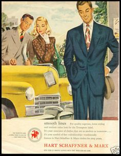 Working for IBM required dress was business suit, white shirt, tie and a hat! 1947 ad for Hart Schaffner and Marx men's suits.
