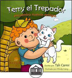 Terry el Trepador encuentra nuevos amigos (Historias Hora de Dormir para los Niños nº 1) de Tali Carmi ✿ Libros infantiles y juveniles - (De 0 a 3 años) ✿
