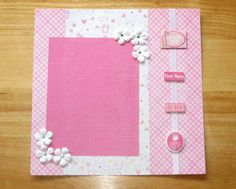SOLD - Baby Girl Scrapbook - New Baby Scrapbook - Baby Memories - Premade 12 x 12 Scrapbook Page - One Page Layout