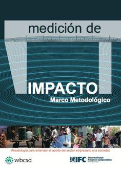 Metodología para ayudar a las empresas a medir su impacto en el desarrollo social | Mercados de Medio Ambiente