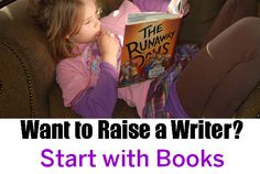 Want to Raise a Writer? Start with reading.