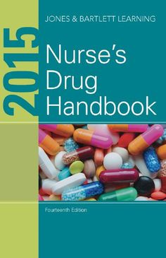 Download the Book: 2015 Nurse's Drug Handbook 14th Edition PDF For Free, Preface: Safe, effective drug therapy is one of your most important responsib...