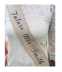 Customizable Rustic Future Mrs Bridal Sash - Bachelorette Party - Bridal Shower by HeartOfGoldBlog on Etsy https://www.etsy.com/listing/197881434/customizable-rustic-future-mrs-bridal